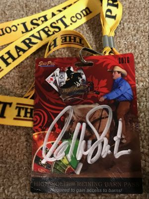 High Roller Reigning Show Barn Pass signed ...