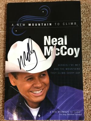 Neal McCoy's Book: A New Mountain to Climb ...