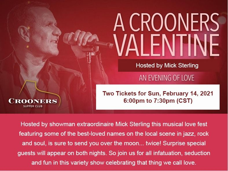 Two Tickets to ''A Crooners Valentine'' Hosted by Mi...