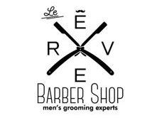 Le Reve Barber Shop - For the MEN!