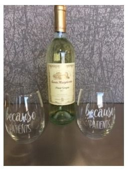 Two Because Patients Funny Stemless Wine Gl...